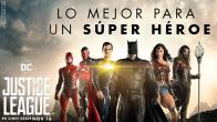 Contenido especial: Justice League Lo mejor para un super héroe