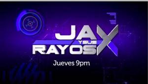 ''Jay y Sus Rayos X''│Jueves a las 9 pm