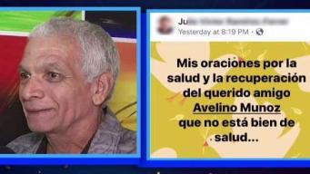 Piden oraciones por Avelino Muñoz