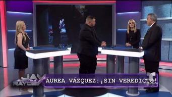 Posibles sorpresas en el veredicto en caso de Áurea Vázquez