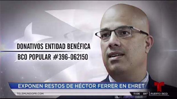[TLMD - PR] Exponen los restos de Héctor Ferrer