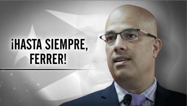 Hasta siempre, Héctor Ferrer