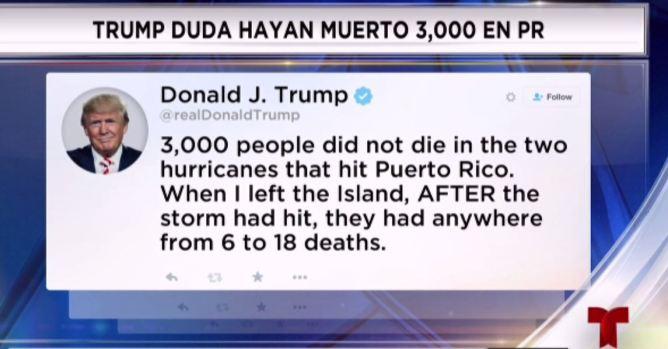 [TLMD - PR] Trump pone en duda 3,000 tras el huracán